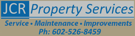 JCR Property Services | ph: 602-526-8459